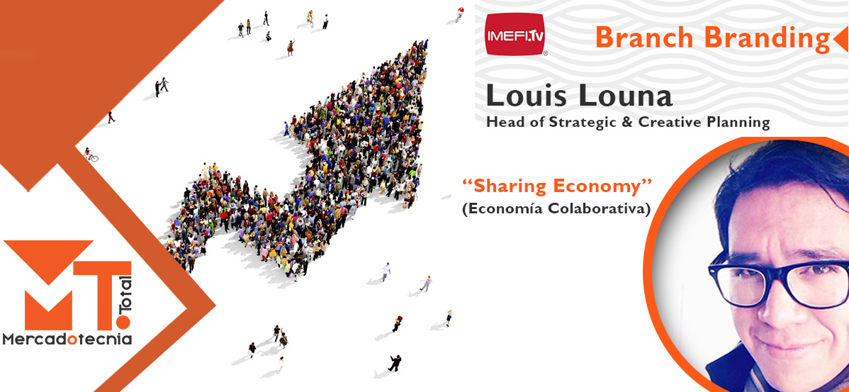 mercadotecnia-total-sharing-economy-louis-louna