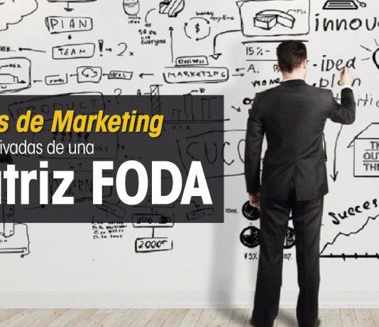 estrategias de marketing derivadas de un foda