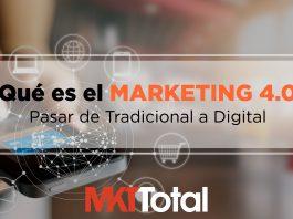 Marketing 4.0 pasar de tradicional a digital